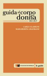 """""""Guida al corpo della donna"""" di Carlo Flamigni e Margherita Granbassi"""