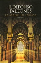 """""""La mano di Fatima"""" di Ildefonso Falcones"""