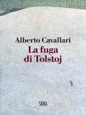 """""""La fuga di Tolstoj"""" di Alberto Cavallari"""