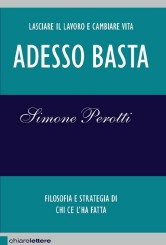 """""""Adesso basta"""", intervista a Simone Perotti"""
