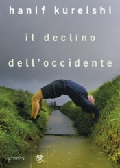 """Il declino dell'occidente"" di Hanif Kureishi"