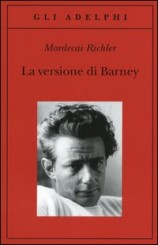 """""""La versione di Barney"""" di Mordecai Richler"""