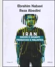 """Iran. Gnomi e giganti. Paradossi e malintesi"" di Ebrahim Nabavi e Reza Abedini"