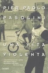 """""""Una vita violenta"""" di Pier Paolo Pasolini"""