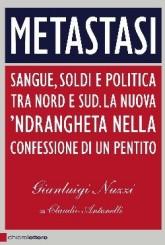 """""""Metastasi"""": va di moda la 'Ndrangheta"""