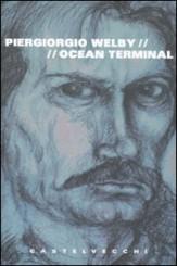 """Ocean Terminal"" di Piergiorgio Welby"