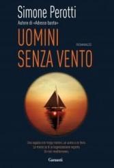 """""""Uomini senza vento"""": intervista a Simone Perotti"""