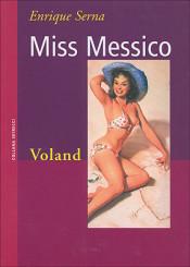 """Miss Messico"" di Enrique Serna"