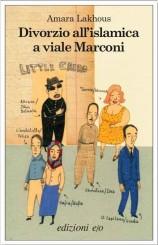 """La lingua di """"Divorzio all'islamica a viale Marconi"""""""