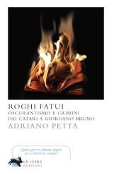 """""""Roghi fatui"""": conversazione con Adriano Petta"""