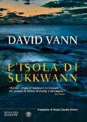 """""""L'isola di Sukkwann"""" di David Vann"""