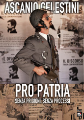 """""""Pro Patria"""" di Ascanio Celestini"""