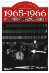 """""""1965-1966 La nascita del nuovo rock"""" di Riccardo Bertoncelli"""