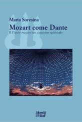 """Mozart come Dante"" di Maria Soresina"