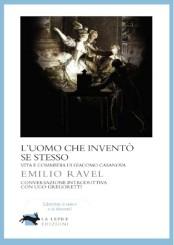 """""""L'uomo che inventò se stesso"""" di Emilio Ravel"""