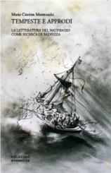 """""""Tempeste e approdi"""" di Maria Cristina Mannocchi"""