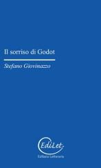 """""""Il sorriso di Godot"""" di Stefano Giovinazzo"""