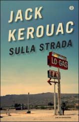 """""""Sulla strada"""" di Jack Kerouac"""