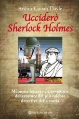"""Ucciderò Sherlock Holmes"" e ""30 Duke Street"""