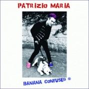 """""""Banana Confused"""" di Patrizio Maria"""