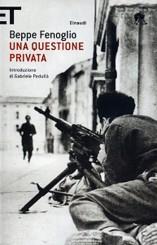 """""""Una questione privata"""" di Beppe Fenoglio"""