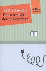 """""""Dio la benedica, dottor Kevorkian"""" di Kurt Vonnegut"""