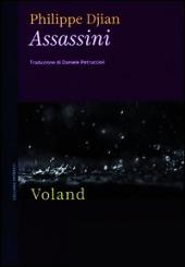 """""""Assassini"""" di Philippe Djian"""