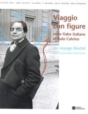 """""""Viaggio con figure nelle fiabe italiane di Italo Calvino"""" al Palazzo delle Esposizioni"""