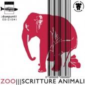 La collana Zoo ||| Scritture animali di :duepunti edizioni