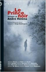 """Le Prince Noir. Omaggio ad André Héléna"" a cura di Alessandro Greco"