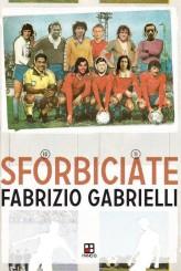 """""""Sforbiciate"""" di Fabrizio Gabrielli"""