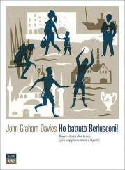 """Ho battuto Berlusconi!"": a tu per tu con John Graham Davies"