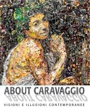 """""""About Caravaggio. Visioni & illusioni contemporanee"""" a Frascati"""