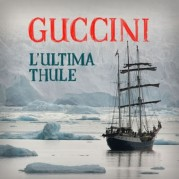 """L'ultima Thule"" di Francesco Guccini"