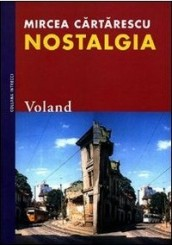 """""""Nostalgia"""" di Mircea Cărtărescu"""