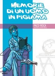 """Memorie di un uomo in pigiama"" di Paco Roca"