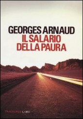 """Il salario della paura"" di Georges Arnaud"