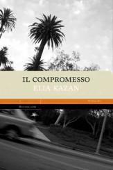 """""""Il compromesso"""" di Elia Kazan"""
