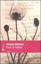 """""""Fiori di rovina"""" di Patrick Modiano"""