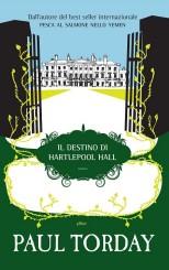 """""""Il destino di Hartlepool Hall"""" di Paul Torday"""