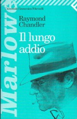 """Il lungo addio"" di Raymond Chandler"