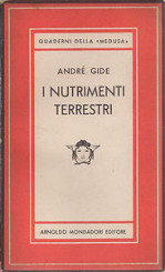 """""""I nutrimenti terrestri"""" di André Gide"""