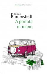 """A portata di mano"" di Tilman Rammstedt"