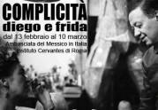 """""""Complicità. Diego e Frida"""" all'Istituto Cervantes di Roma"""
