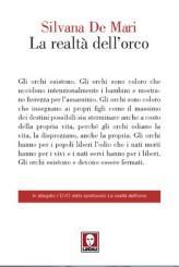 """""""La realtà dell'orco"""" di Silvana De Mari"""