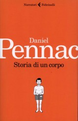 """""""Storia di un corpo"""" di Daniel Pennac"""