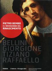 """""""Pietro Bembo e l'invenzione del Rinascimento"""" a Padova"""