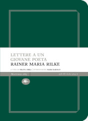 """""""Lettere a un giovane poeta"""" di Rainer Maria Rilke"""