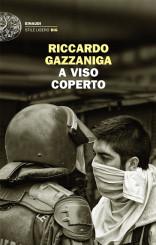 """""""A viso coperto"""" di Riccardo Gazzaniga"""