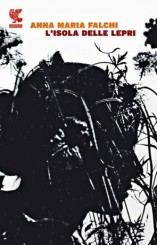 """""""L'isola delle lepri"""" di Anna Maria Falchi"""